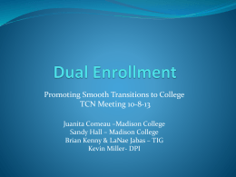 Dual Enrollment - Wisconsin Statewide Transition Initiative