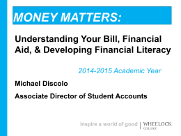 Money Matters - Wheelock College