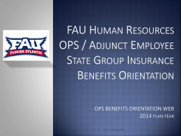 OPS Benefits Orientation Presentation