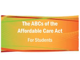 Affordable Care Act Breakdown - Campus Life and Student Support