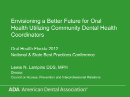 Community Dental Health Coordinator
