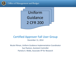 Presentation to the Certified Approver Fall Users Group
