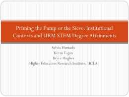 Priming the Pump or the Sieve - Higher Education Research Institute