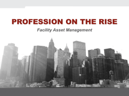 The Profession of Facility Asset Management