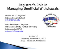 Registrar`s Role in Managing Unofficial Withdrawals