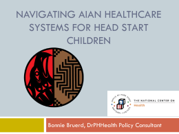 Navigating AIAN Healthcare Systems Webinar PowerPoint
