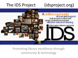 The IDS Project