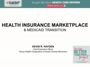 HEALTH INSURANCE MARKETPLACE & Medicaid transition