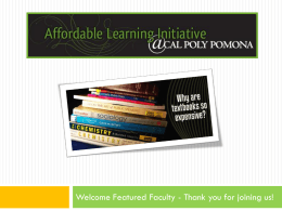 Cal poly pomona*s affordable learning initiative