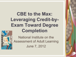 Leveraging Credit-by-Exam Toward Degree Completion