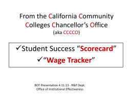 From the California Community Colleges Chancellor*s Office (aka