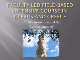Faculty-Led Field-Based Intensive Course in Cyprus and Greece
