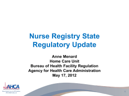 Nurse Registry State Regulatory Update