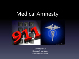 911 Lifeline - Medical Amnesty