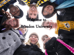 1 prep. year at BU - Brandon University