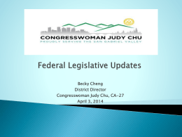 Legislative Updates Congresswoman Judy Chu, CA-27