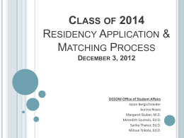 Class of 2010 Residency Process