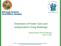 Extension of Foster Care and Independent Living Redesign