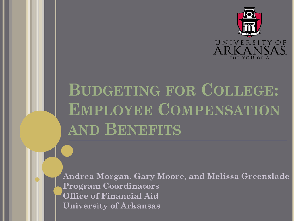 Employee Compensation and Benefits - Financial Aid