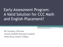 Early Assessment Program: A Valid Solution for