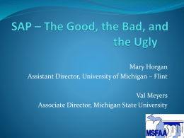 SAP – The Good, the Bad, and the Ugly
