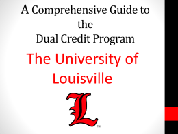 A comprehensive guide to Dual Credit and High School Visitor