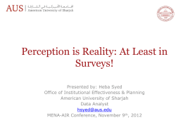 Perception is Reality: At Least in Surveys