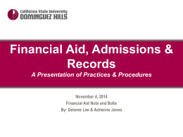 2014 Financial Aid Nuts and Bolts and SAP Presentation