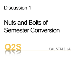 Fall Faculty Day, Discussion 1, The Nuts and Bolts of Semester