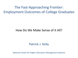Employment Outcomes of College Graduates, How Do We