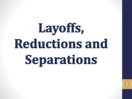 Layoffs Reductions and Separations