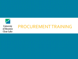UHCL Procurement Training - University of Houston