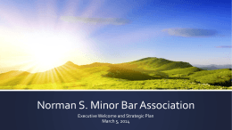 Strategic Initiative - The Norman S. Minor Bar Association