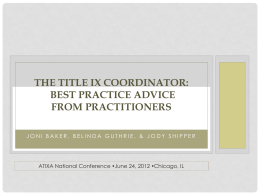 The Title IX Coordinator: Best Practice Advice from