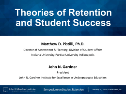 Theories of Retention - John N. Gardner Institute for Excellence in
