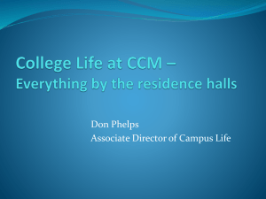 College Life at CCM * Everything by the residence halls