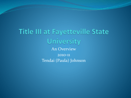 Title III at FSU - An Overview - Fayetteville State University