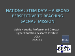 National STEM Data -SACNAS - Higher Education Research Institute