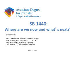 SB 1440 - Where We are Now and What`s Next