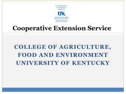 CES Overview PowerPoint - University of Kentucky Cooperative
