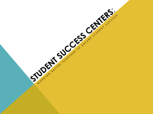 The Student Success Center:
