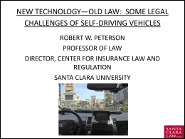 Self Driving Cars–New Technology, Old Law