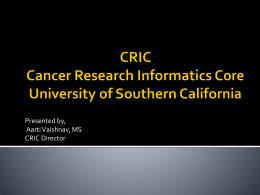 CRIC Cancer Research Informatics Core