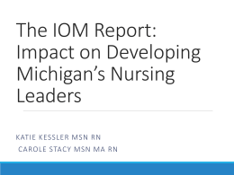 Kessler and Stacy - IOM report Michigan Nursing