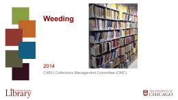 Weeding - Consortium of Academic and Research Libraries in Illinois