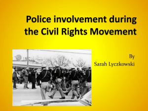 Police Involvement During the Civil Rights Movement