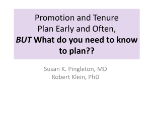 Promotion and Tenure Plan Early and Often, BUT What do you need