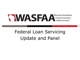 Federal Loan Servicing Update & Panel