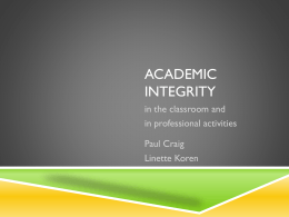 Academic Integrity in the Classroom and Professional Activities