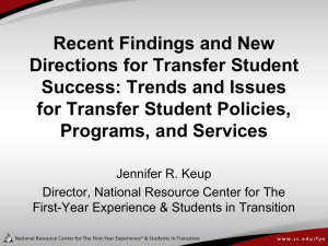 Recent Findings and New Directions for Transfer Student Success